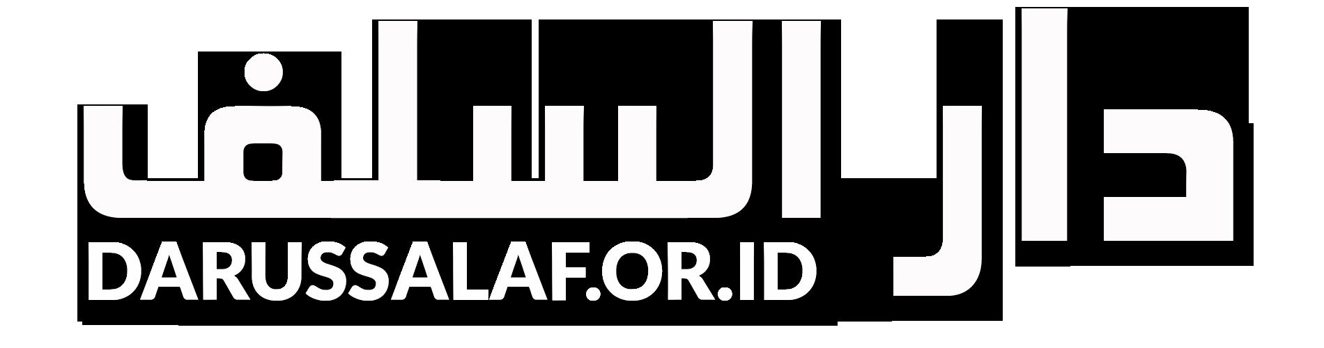 Darus Salaf : Kajian Islam Berdasarkan Al-Qur'an dan Assunnah